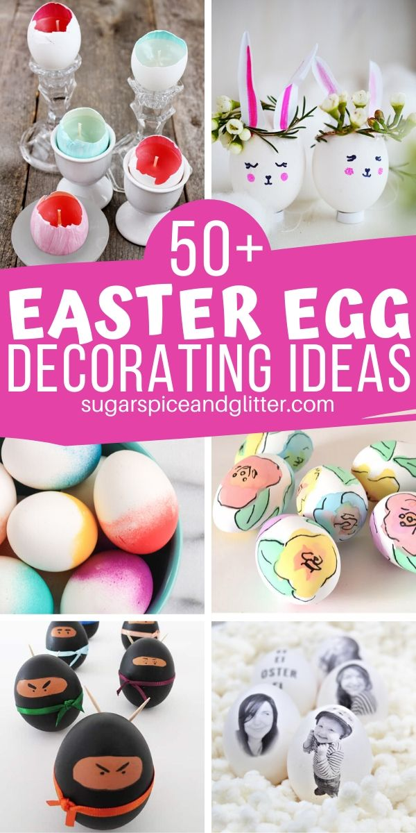 Do you decorate Easter eggs with your family every year? Shake things up with our collection of 50+ Unique Easter Egg decorating ideas for the whole family