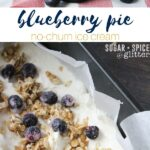 No-Churn Blueberry Pie Ice Cream