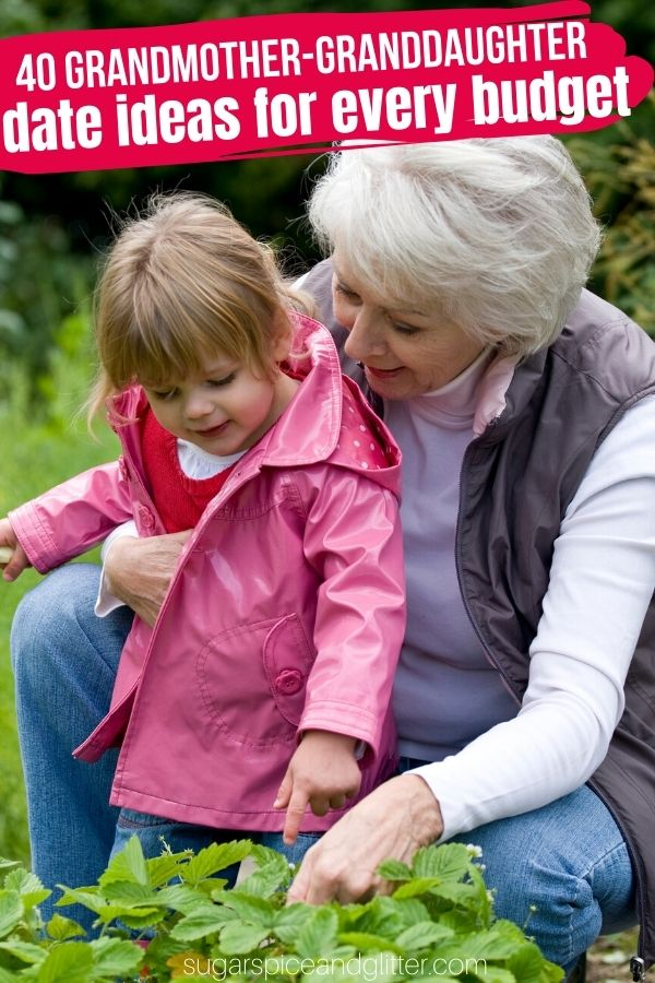 40 Fun Grandmother and Grandchild Date Ideas for every budget, from free ideas to memberships that you can enjoy year-round. Plus free printable list you can check off ideas as you go!