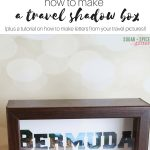 How to Make a Travel Shadow Box