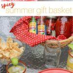 Spicy Summer Gift Basket