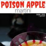 Poison Apple Martini