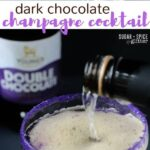 Dark Chocolate Champagne Cocktail