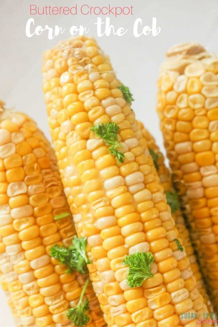 A delicious buttered crockpot corn on the cob recipe perfect for a low key side dish