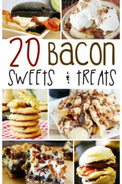 20+ Desserts with Bacon