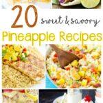 20+ Sweet & Savoury Pineapple Recipe