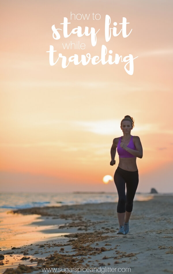 Tips on how to stay fit while traveling from a nutritionist and fitness coach