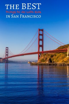 Best Things to Do with Kids in San Francisco