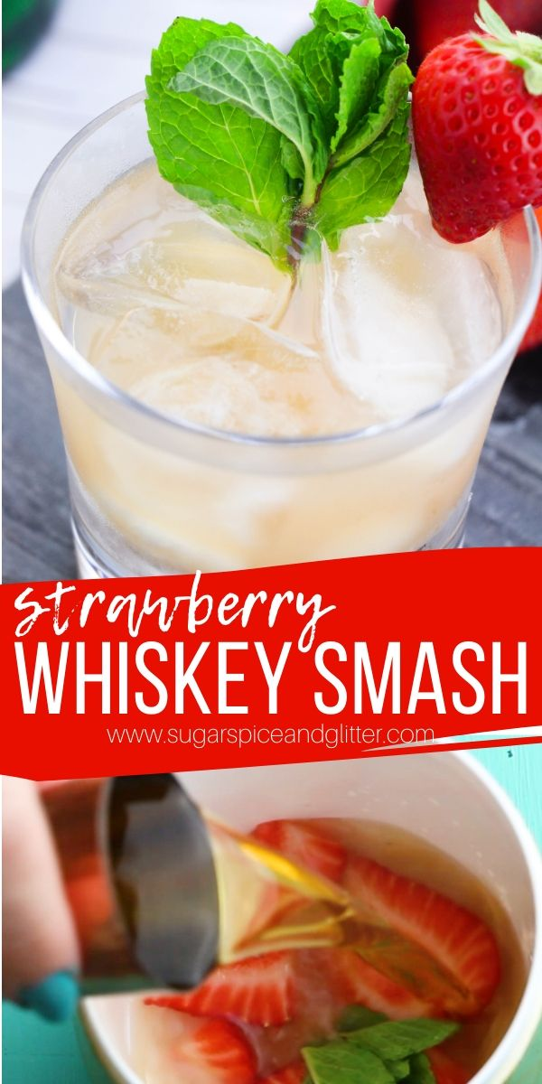 A smooth and fruity whiskey drink that even non-whiskey drinkers will enjoy, this Strawberry Whiskey Smash tastes like a strawberry lemonade - for grown-ups only!