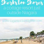 Sherkston Shores: A Cottage Resort Just Outside Niagara Falls