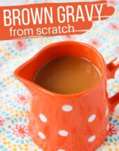A super simple 5-minute recipe for FROM SCRATCH brown gravy, made with the pan drippings from a roast, chicken or turkey