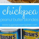 Chickpea Peanut Butter Blondies (with Video)