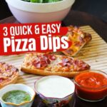 3 Quick & Easy Pizza Dip Recipes (with Video) – Garlic Parmesan, Spicy Marinara and Buttery Herb