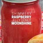 Raspberry Donut-Flavored Moonshine