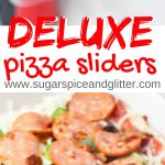 Deluxe Pizza Sliders