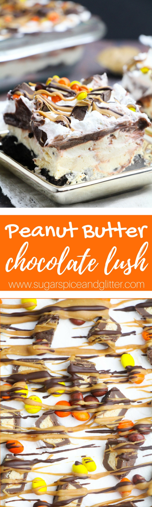 Peanut Butter Chocolate Lush, the ultimate no bake chocolate lasagna recipe for peanut butter-chocolate fans