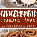 Gingerbread Cinnamon Buns (with Video)