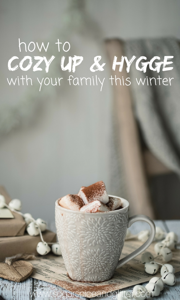 What is hygge and how can you practice it with a family? Practical tips for incorporating this Danish tradition into your family's busy lifestyle. Family hygge