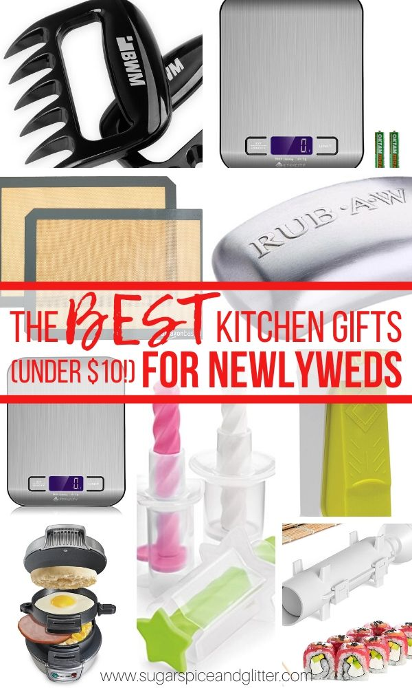 10 Thoughtful and practical kitchen gift ideas for newlyweds or new home owners - all under $20 and most under $10