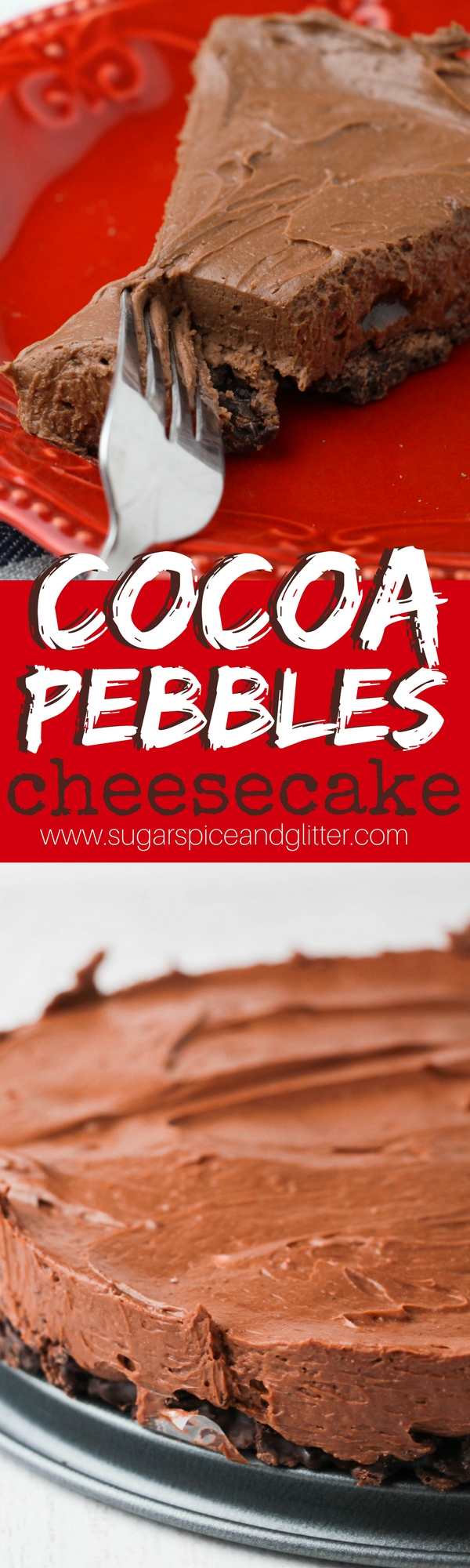 Triple chocolate cocoa pebbles cheesecake recipe - a no-bake chocolate cheesecake with a double chocolate crunch base