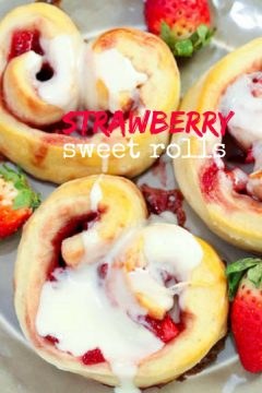 Strawberry Sweet Rolls (with Video)