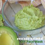 Avocado Face Mask (with Video)