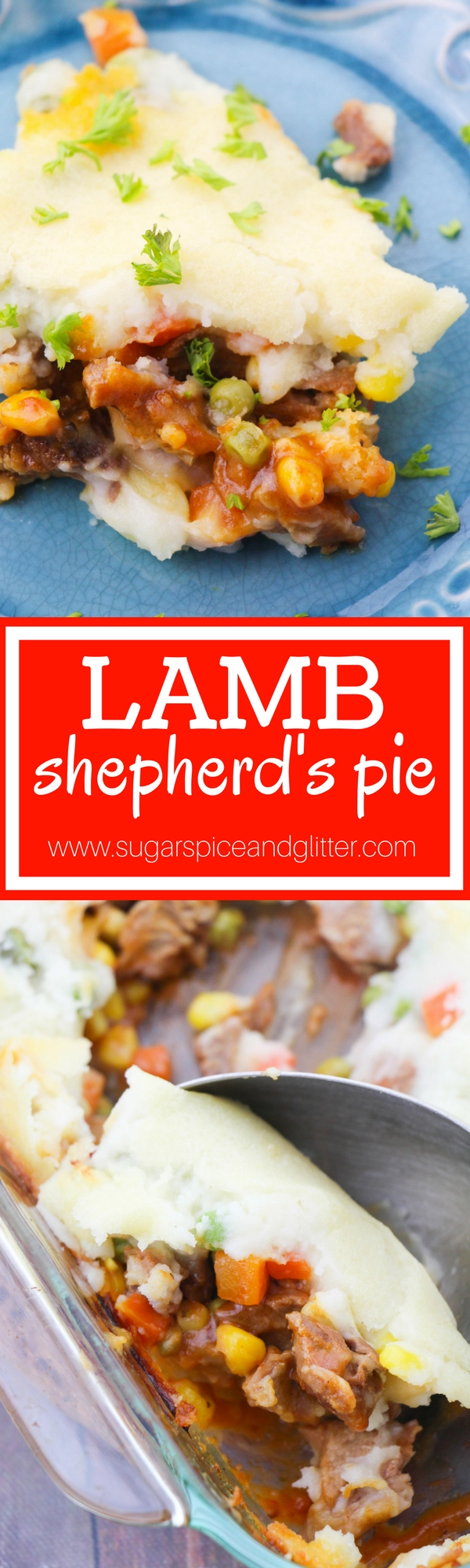A delicious and authentic Shepherd's Pie made with lamb, the perfect Irish recipe for St Patrick's Day or just a special comfort food recipe