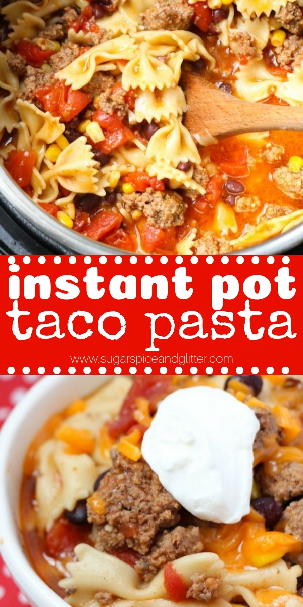 An instant pot pasta recipe that kids will love, this flavorful taco pasta that is ready in less than 20 minutes, add this Instant Pot Beef recipe to your repertoire