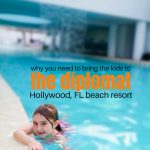 Diplomat Beach Resort Family Review