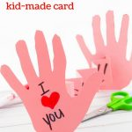 I Love You This Much Kid-Made Card