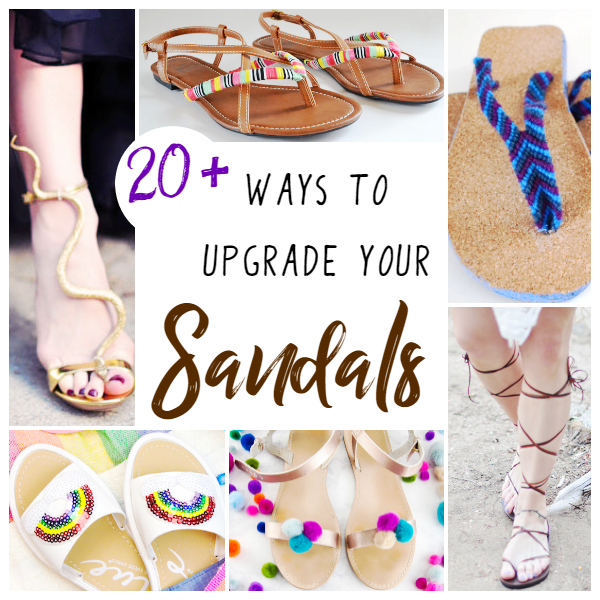 36246d5502319 DIY Sandal Upgrades ⋆ Sugar