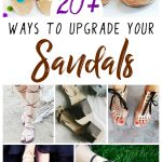DIY Sandal Upgrades