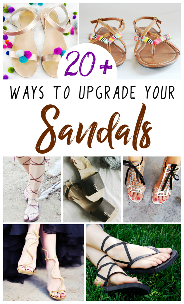 6cf0de8fc9e60 DIY Sandal Upgrades - everything from DIY Sandals and ways to dress up  store-bought