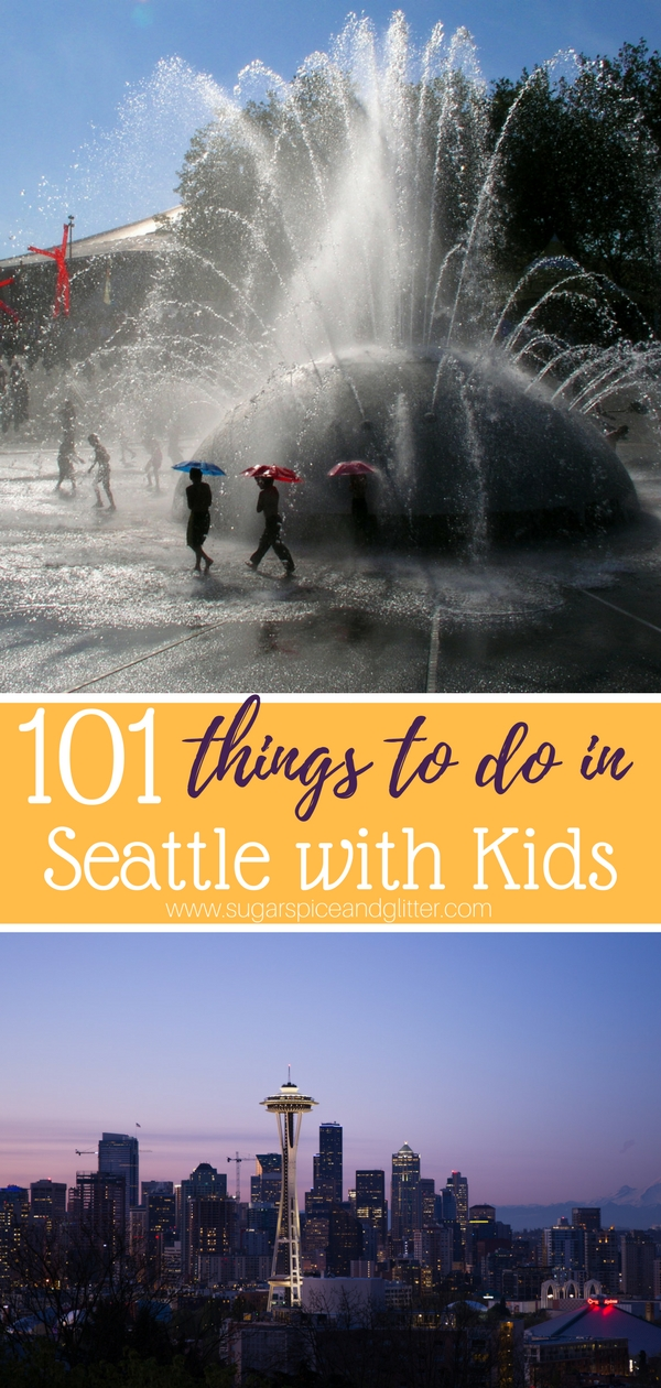 101 Things to Do in Seattle with Kids - get ready for an amazing trip to the Emerald City with this giant list of things to do in Seattle