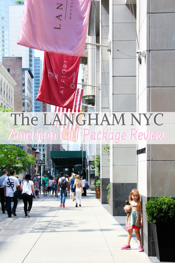 A luxurious, family-friendly hotel in NYC, the Langham offers an American Girl Package fit for a princess. Check out what we loved about this NYC landmark hotel