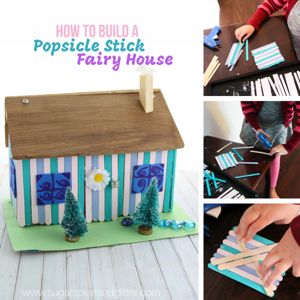 How to build a popsicle stick fairy house with a free STEAM printable for planning your project
