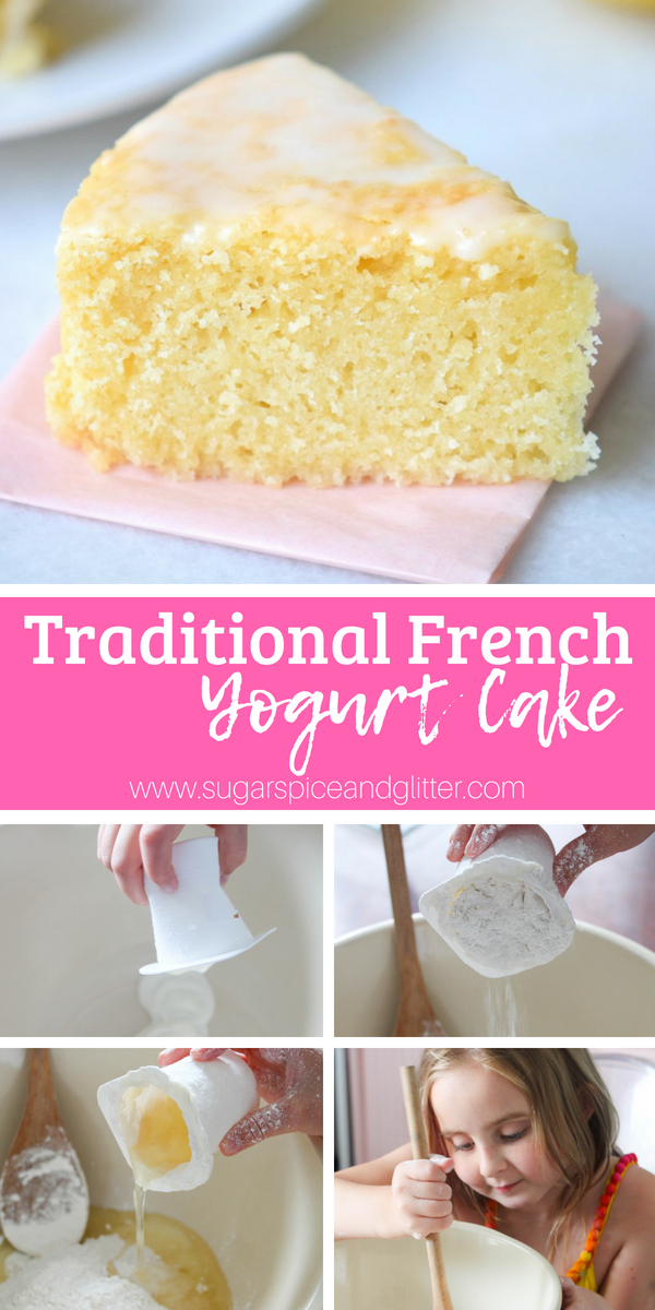 A Traditional French Yogurt Cake Kids Can Make, this simple yogurt cake recipe is one that French grandmothers have taught to their grandchildren for generations - and now you can share it with your littles, too!