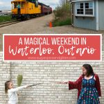 A Magical Weekend in Waterloo, Ontario with Kids (with Video)