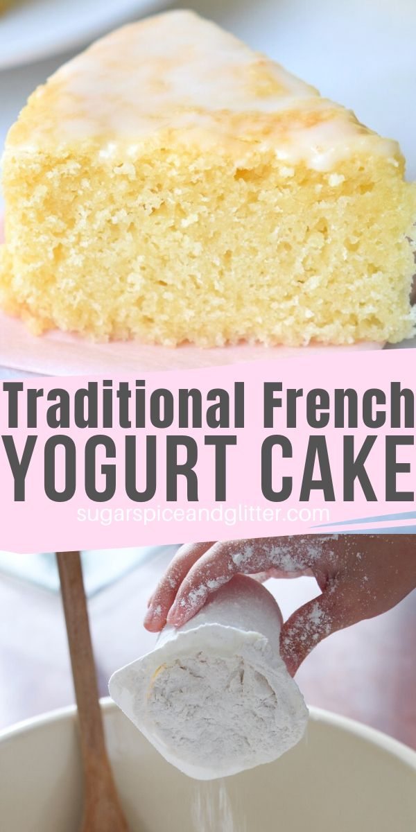 This French Yogurt Cake is the EASIEST cake recipe you will ever make - you don't even need to use measuring cups. Tender, fluffy and delicious cake perfect for brunch, an afternoon tea, or a light dessert