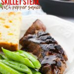 Skillet Steak with Pepper Sauce