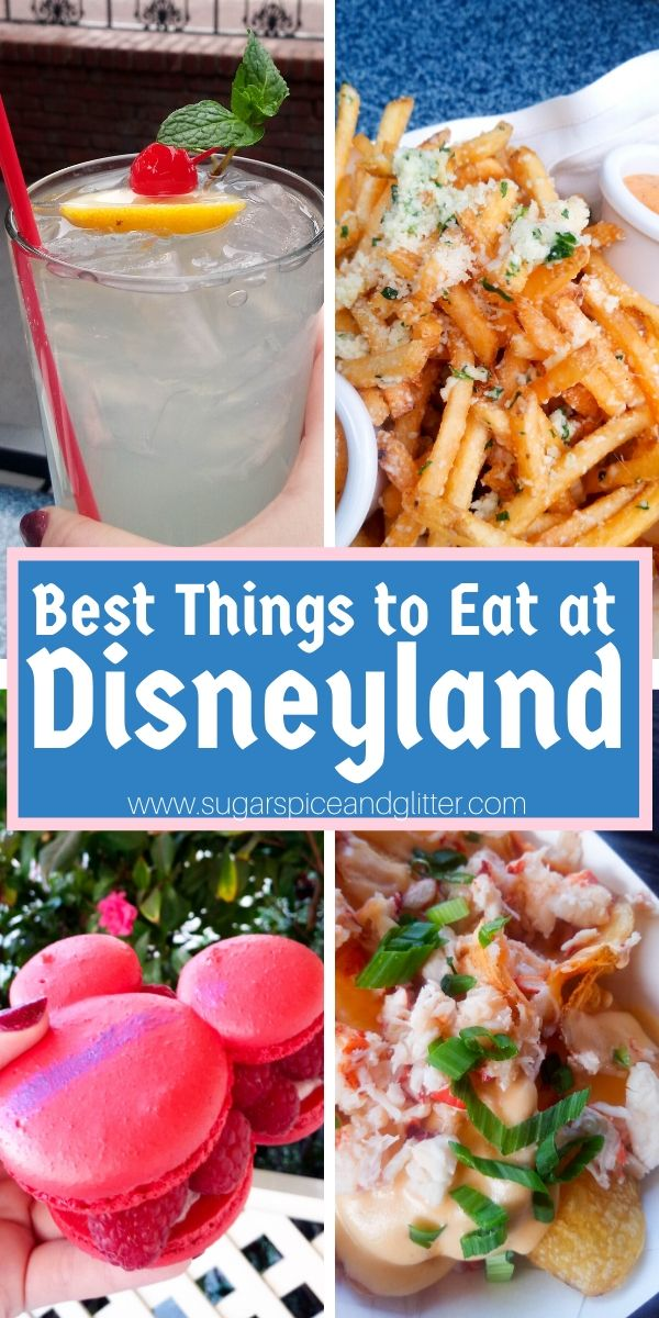 The BEST things to eat at Disneyland - meals, snacks and drinks, plus where to find them and a free printable checklist to make your Disneyland vacation planning easier