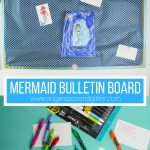 DIY Mermaid Bulletin Board