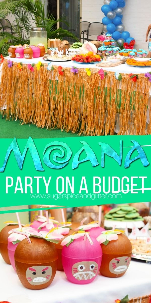 How to plan the ultimate Moana Birthday Party - on a budget! From themed Moana party food, Moana party games and the best Moana party decor.