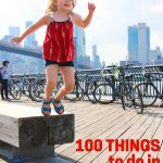 100 Things to Do in NYC with Kids