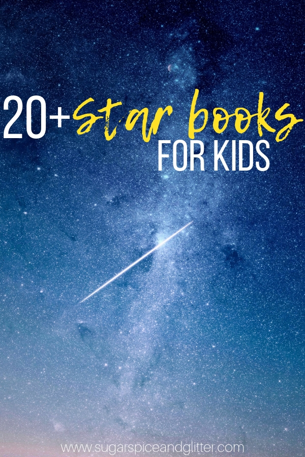 Collection of 20+ Picture Books about Stars offers a variety of fictional stories and non-fiction guides, perfect for the classroom, home library or a Montessori space unit study