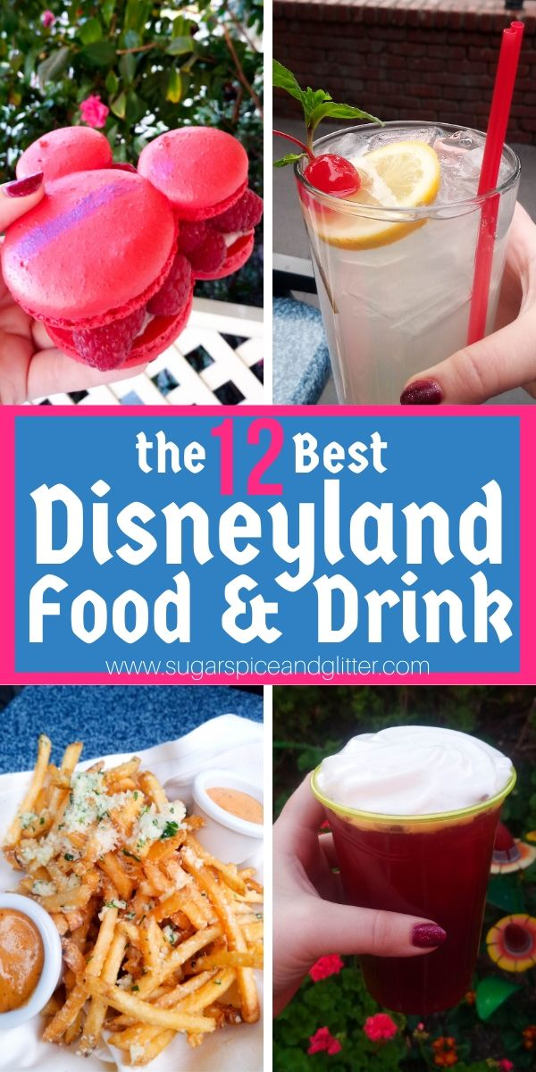 The 12 BEST Disneyland Snacks plus a printable checklist for all of the best Disneyland food for foodie families