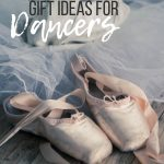 Gift Ideas for Dancers