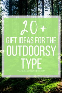 Gift Ideas for Outdoorsy Types