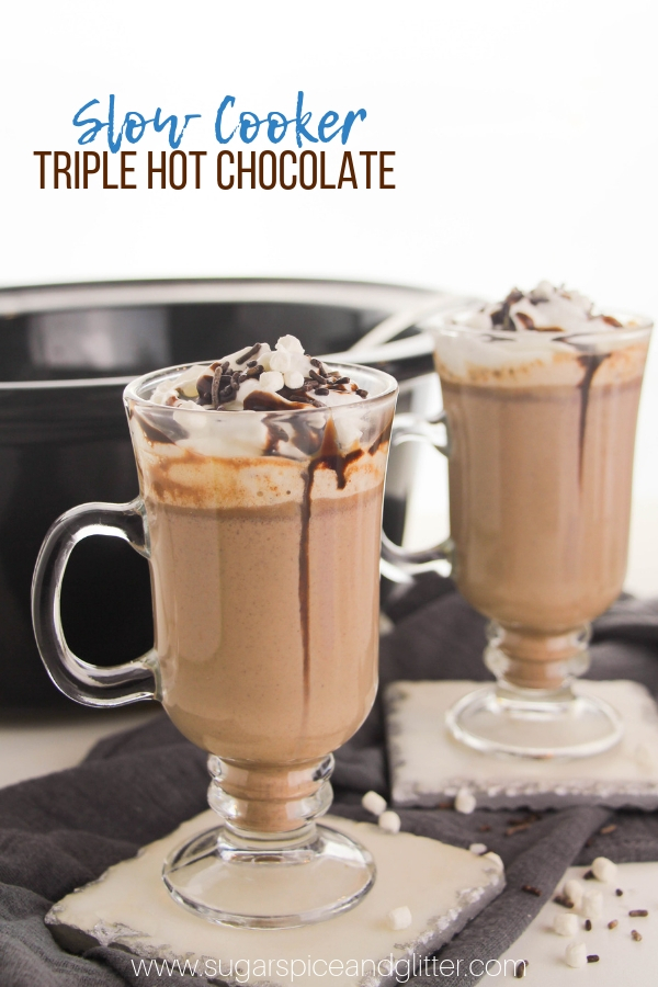 This decadent hot chocolate uses three different types of chocolate for an indulgent cup of cocoa. Slow Cooker Hot Chocolate that is creamy and super chocolatey