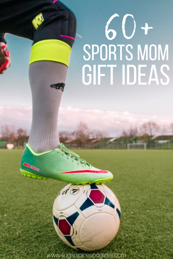 Unique gift ideas for the sports moms in your life - soccer mom gifts, baseball mom gifts and football mom gifts